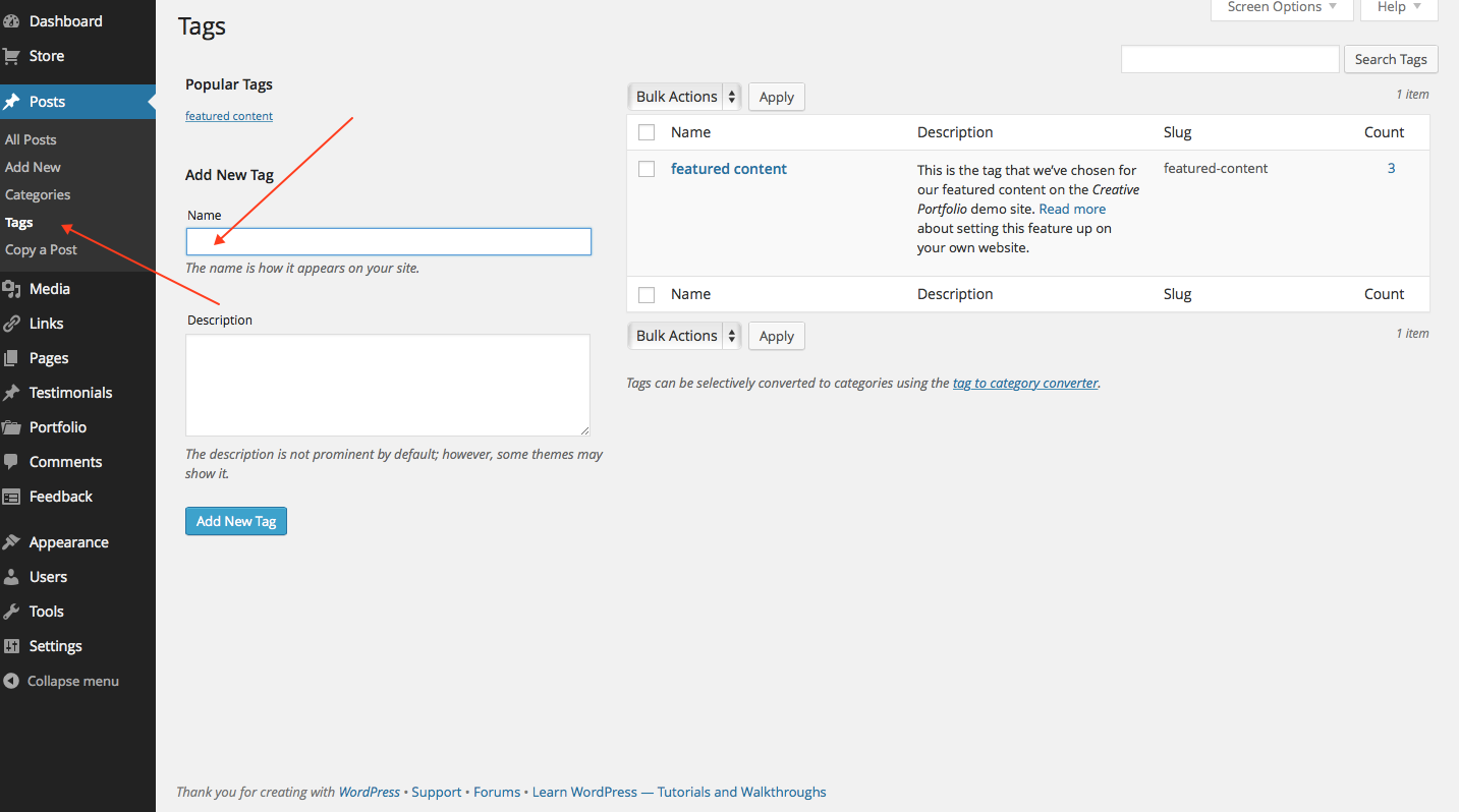 Tags can be added into both posts and pages. Choose one tag to use as your Featured Content tag.